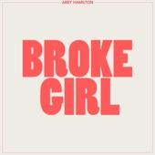 Abby Hamilton - Broke Girl