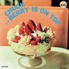 Berry Is On Top, Chuck Berry