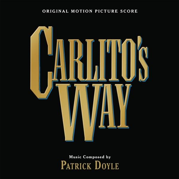 Carlito's Way (Original Motion Picture Score)