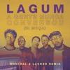 A Gente Nunca Conversou Ei Moça Manimal Lacosh Remix feat Lagum Single