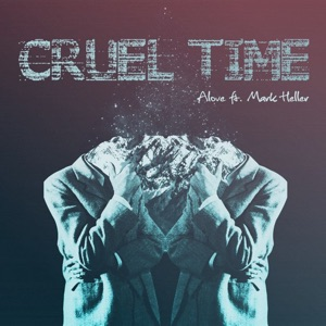 Cruel Time (feat. Mark Heller) - Single