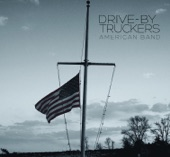 Drive-By Truckers - Guns of Umpqua