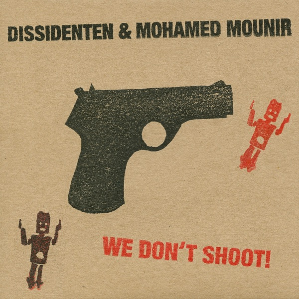 We Don't Shoot (Live)