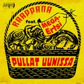 Pullat uunissa (feat. MEGA-Ertsi)