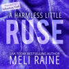 Meli Raine - A Harmless Little Ruse  artwork
