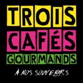Trois Cafés Gourmands - À nos souvenirs