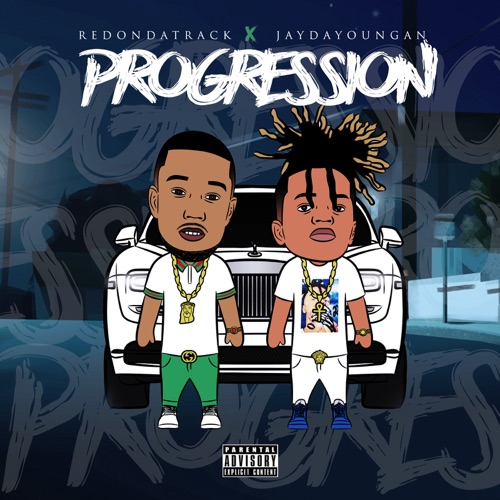 redondtrack & Jaydayoungan - Progression - Single
