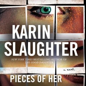 Pieces of Her (Unabridged) - Karin Slaughter audiobook, mp3