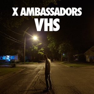 X Ambassadors - Low Life feat. Jamie N Commons