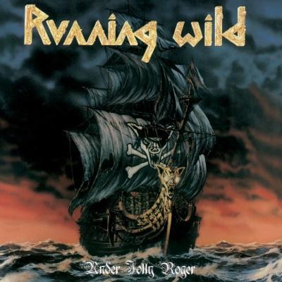 Under Jolly Roger (Expanded Version) [2017 - Remaster] - Running Wild