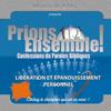 Prions Ensemble: Libération et épanouissement personnel, Vol. 1 - Pasteur Yvan Castanou