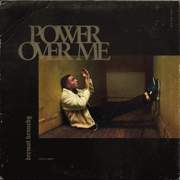 Power Over Me - Dermot Kennedy - Dermot Kennedy