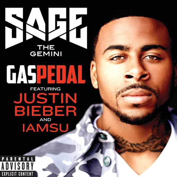 Gas Pedal (Remix) [feat. Justin Bieber & IamSu] - Single
