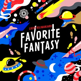 Favorite Fantasy – Lucky Kilimanjaro
