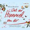 Alicia Bessette - Weiß der Himmel von dir Grafik