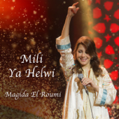 Mili Ya Helwi Mili - Magida El Roumi