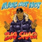 Man's Not Hot artwork