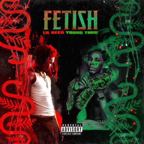 Lil Keed - Fetish (Remix) [feat. Young Thug] - Single