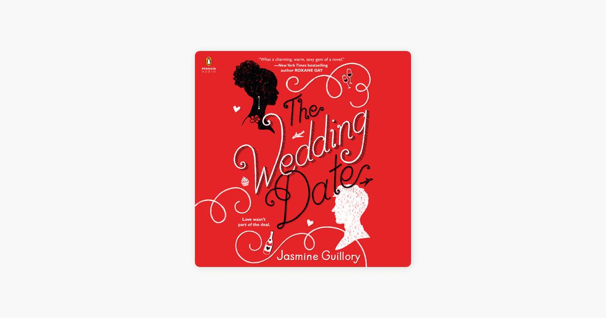 The Wedding Date (Unabridged) - Jasmine Guillory