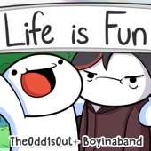 Life Is Fun (feat. TheOdd1sOut) - Boyinaband