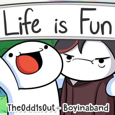 Life Is Fun (feat. TheOdd1sOut) - Boyinaband song