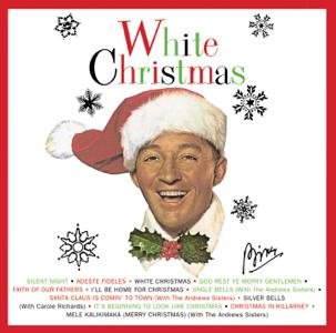 White Christmas  Bing Crosby Bing Crosby album songs, reviews, credits