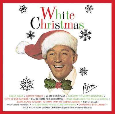 Bing Crosby - White Christmas Lyrics