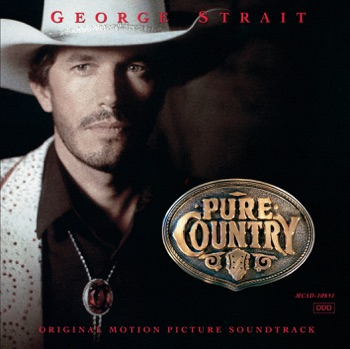 George Strait - Pure Country Soundtrack from the Motion Picture Album Reviews