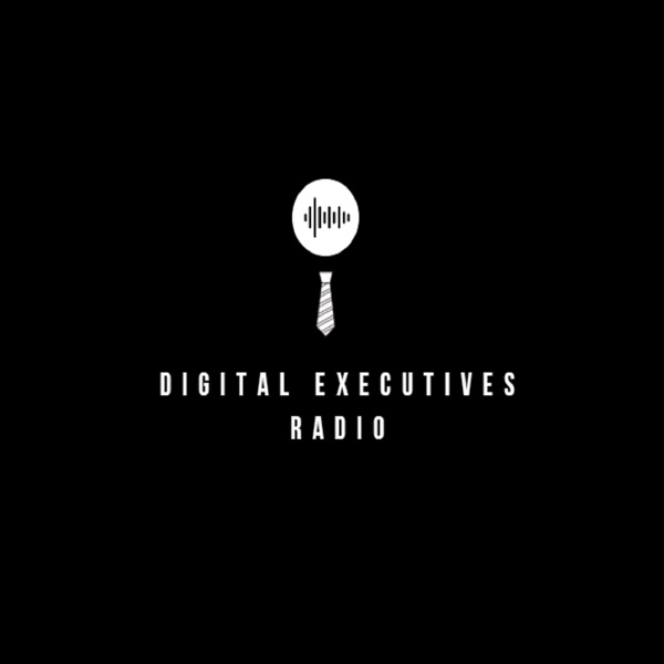 Digital Executives Radio