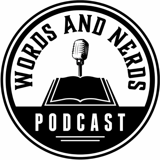 Words And Nerds Authors Books And Literature By Words And Nerds