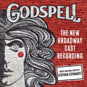 Hunter Parrish, Wallace Smith & Godspell (The New Broadway Cast Recording) - All for the Best