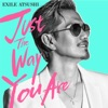 Just The Way You Are by EXILE ATSUSHI