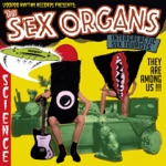The Sex Organs - Outer Space