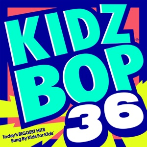 Kidz Bop 36 Mp3 Download