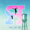 Feels Like That - The Reklaws
