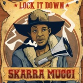 Skarra Mucci - Lock It Down (Instrumental Version)
