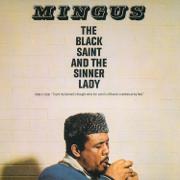 The Black Saint and the Sinner Lady - Charles Mingus - Charles Mingus