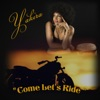 Come Let's Ride - Single