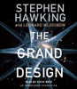 Stephen Hawking & Leonard Mlodinow - The Grand Design (Unabridged)  artwork