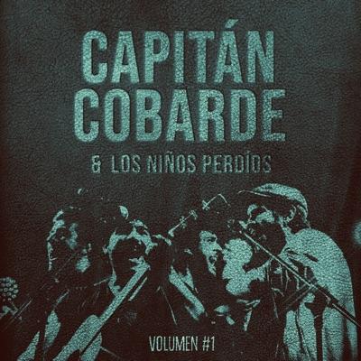 Capitán Cobarde & Los niños perdíos, Vol.1 - Capitan Cobarde