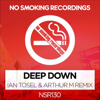 DJ Tarkan - Deep Down (feat. Zara) [Ian Tosel, Arthur M Remix] artwork