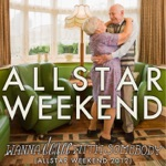Wanna Dance With Somebody (Allstar Weekend 2012) - Single