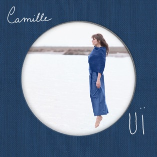 OUÏ – Camille