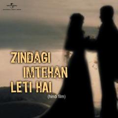 Zindagi Imtehan Leti Hai (Original Soundtrack)