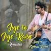 Jiye To Jiye Kaise - Recreated