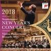 New Year's Concert 2018 (Neujahrskonzert 2018 / Concert du Nouvel An 2018) [Live], Riccardo Muti & Vienna Philharmonic