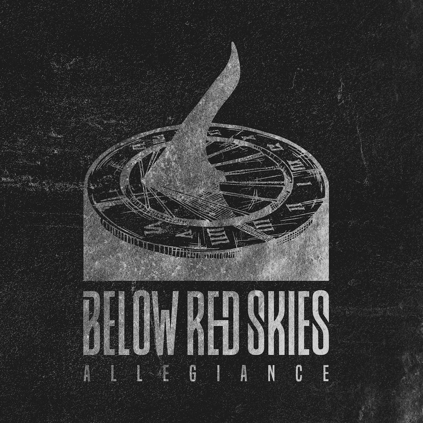 Below Red Skies - Allegiance [single] (2018)