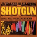 Junior Walker & The All Stars - Shotgun