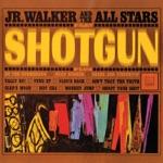 Junior Walker & The All Stars - Shotgun