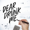 Chad Brownlee - Dear Drunk Me artwork